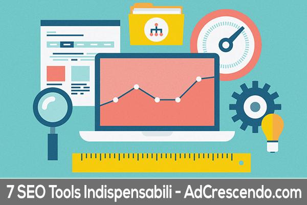 7 seo tools indispensabili