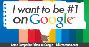 come comparire primo su google
