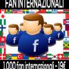 comprare fan internazionali