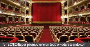5 tecniche per promuovere un teatro