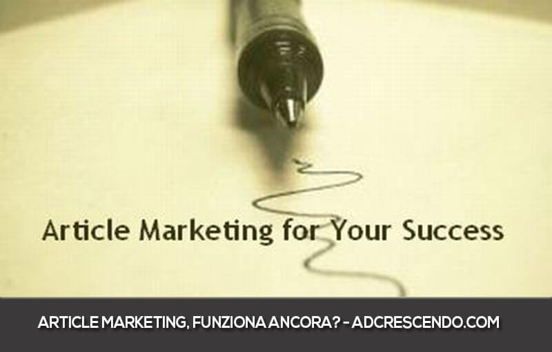 article marketing funziona ancora?