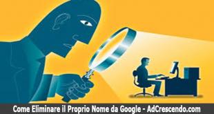 come eliminare il proprio nome da google