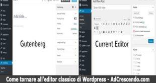come tornare all'editor classico di wordpress